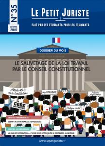 Le Petit Juriste – Dossier spécial : le sauvetage de la loi Travail par le Conseil constitutionnel