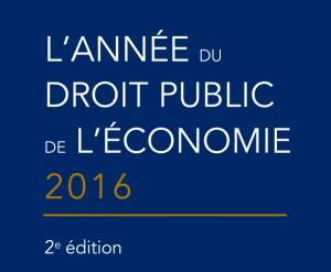 Dossier annuel du droit public de l'économie – AMDPAS