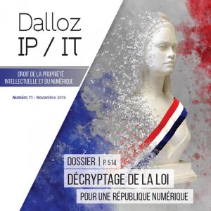 Les nouveaux droits des individus consacrés par la loi pour une République numérique décryptés par Dalloz IP/IT