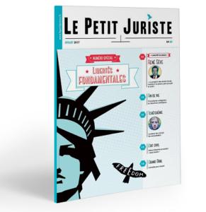 Le Petit Juriste #40 – Spécial Libertés Fondamentales